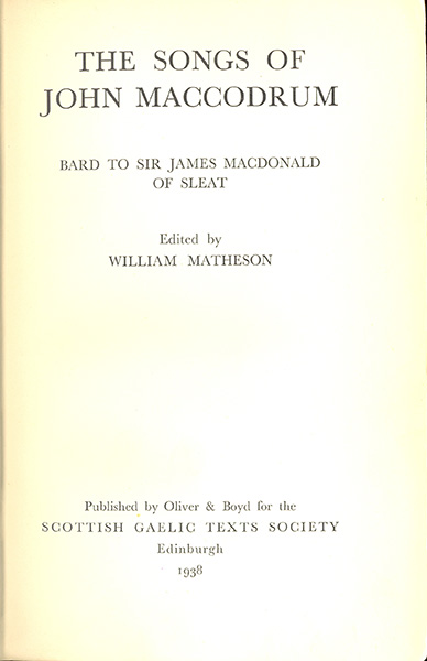 The Songs of John MacCodrum, Bard to Sir James MacDonald of Sleat