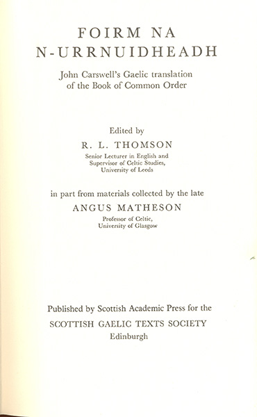 Foirm na n-urrnuidheadh: John Carswell's translation of the Book of Common Order