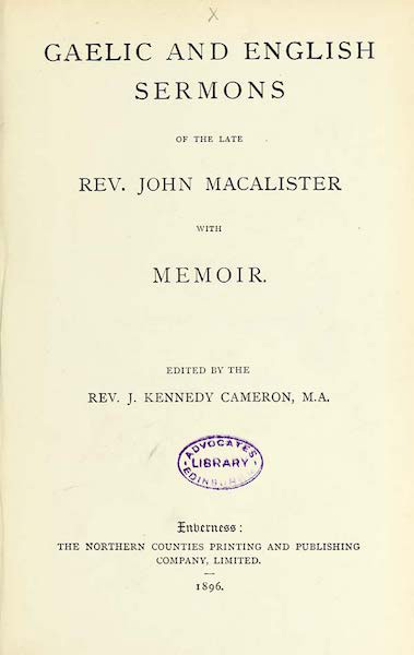 Gaelic and English sermons of the late Rev. John Macalister, with memoir