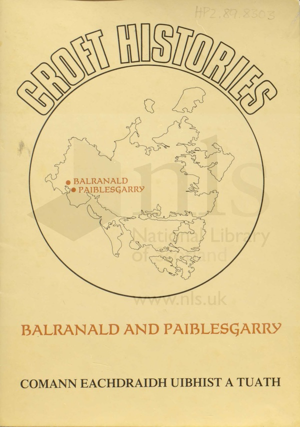 Croft histories: Balranald and Paiblesgarry