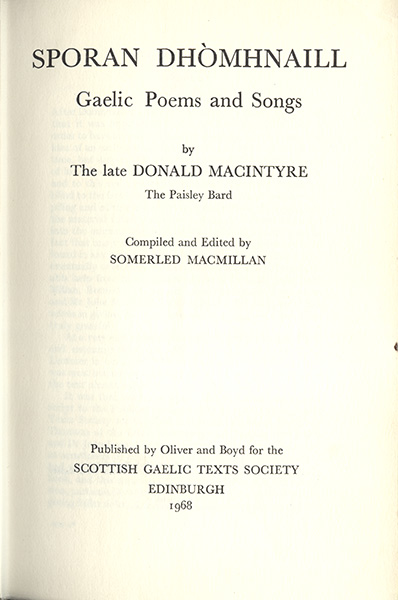 Sporan Dhòmhnaill (Gaelic Poems and Songs by the late Donald MacIntyre, the Paisley Bard)