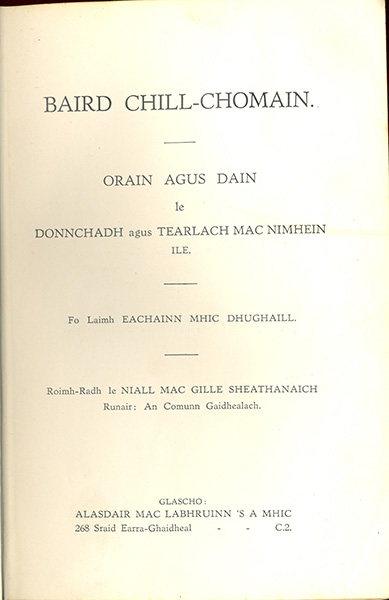 Baird Chill-Chomain. Orain agus Dain le Donnchadh agus Tearlach Mac Nimhein Ile  (The Kilchoman Bards. The Songs and Poems of Duncan and Charles MacNiven Islay)